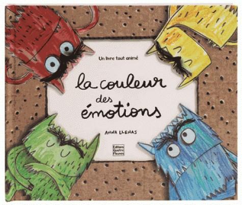 LA COULEUR DES EMOTIONS/LIVRES ANIMES/QUATRE FLEUVES