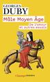 MALE MOYEN AGE//CHAMPS HISTOIRE/FLAMMARION/