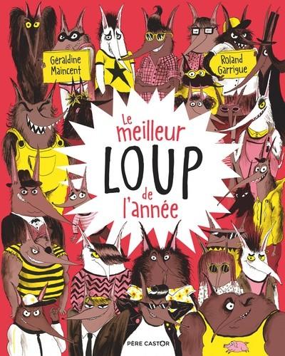 LE MEILLEUR LOUP DE L'ANNEE//LES ALBUMS DU PERE CASTOR/PERE CASTOR/