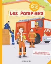 LES POMPIERS/5/ALBUMS DOCUMENTAIRES/PERE CASTOR/ARCHIDOCS