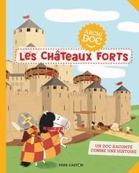 LES CHATEAUX FORTS/2/ALBUMS DOCUMENTAIRES/PERE CASTOR/ARCHIDOCS