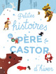 PETITES HISTOIRES DU PERE CASTOR D'HIVER//LES ALBUMS DU PERE CASTOR/PERE CASTOR/