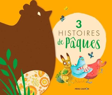 3 HISTOIRES DE PAQUES//LES ALBUMS DU PERE CASTOR/PERE CASTOR/