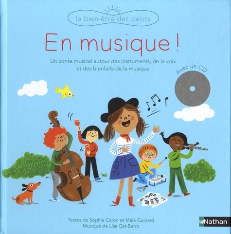 EN MUSIQUE (+ CD)//BIEN-ETRE DES PETITS/NATHAN/