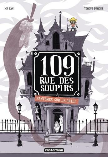 FANTOMES SUR LE GRILL/2/LES ALBUMS EN BD/CASTERMAN/109 RUE DES SOUPIRS