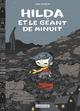 HILDA ET LE GEANT DE MINUIT/2/ALBUMS/CASTERMAN/HILDA