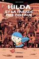 HILDA ET LA PARADE DES OISEAUX/3/ALBUMS/CASTERMAN/HILDA