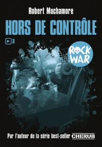 HORS DE CONTROLE/3/ROMANS GRAND FORMAT/CASTERMAN/ROCK WAR
