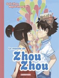 LE MONDE DE ZHOU ZHOU/2/ALBUMS/CASTERMAN/LE MONDE DE ZHOU ZHOU