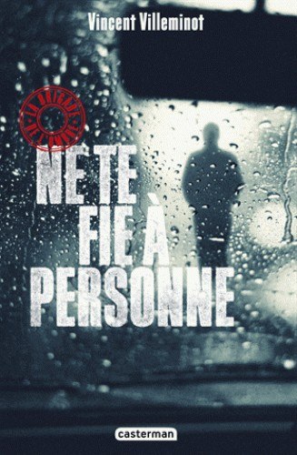 NE TE FIE A PERSONNE/2/ROMANS GRAND FORMAT/CASTERMAN/LA BRIGADE DE L'OMBRE