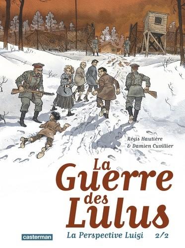 LA PERSPECTIVE LUIGI/2/ALBUMS/CASTERMAN/LA GUERRE DES LULUS