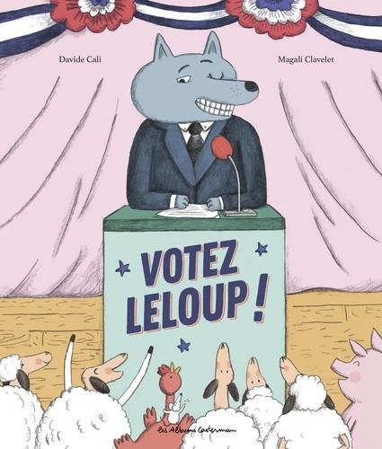 VOTEZ LELOUP//LES ALBUMS CASTERMAN/CASTERMAN/