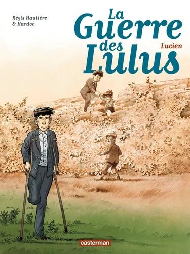 LUCIEN/6/ALBUMS/CASTERMAN/LA GUERRE DES LULUS