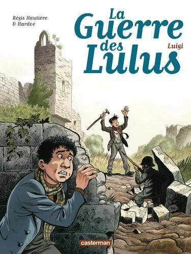 LUIGI/7/ALBUMS/CASTERMAN/LA GUERRE DES LULUS