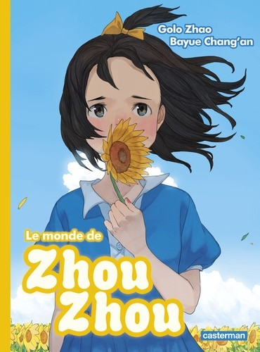 LE MONDE DE ZHOU ZHOU/4/ALBUMS/CASTERMAN/LE MONDE DE ZHOU ZHOU