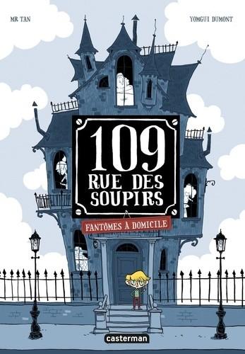 FANTOMES A DOMICILE/1/LES ALBUMS EN BD/CASTERMAN/109 RUE DES SOUPIRS