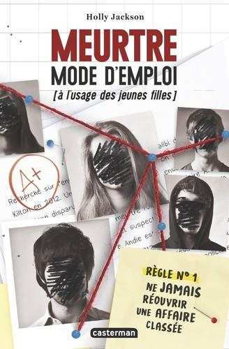 MEURTRE MODE D'EMPLOI (A L'USAGE DES JEUNES FILLES)//ROMANS GRAND FORMAT/CASTERM
