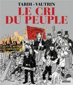 LE CRI DU PEUPLE (NOUVELLE EDITION 2021)//ALBUMS/CASTERMAN/LE CRI DU PEUPLE