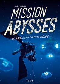 MISSION ABYSSES//DOCU DONT TU ES LE HEROS/FLEURUS/