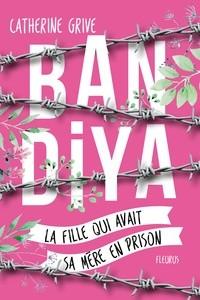 BANDIYA, LA FILLE QUI AVAIT SA MERE EN PRISON//BANDIYA/FLEURUS/