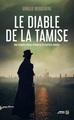 LE DIABLE DE LA TAMISE//SANG D'ENCRE/PRESSES CITE/