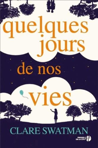 QUELQUES JOURS DE NOS VIES///PRESSES CITE/