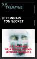 JE CONNAIS TON SECRET//SANG D'ENCRE/PRESSES CITE/
