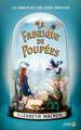 LA FABRIQUE DE POUPEES///PRESSES CITE/