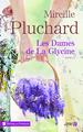 LES DAMES DE LA GLYCINE//TERRES DE FRANCE/PRESSES CITE/