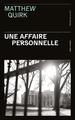 UNE AFFAIRE PERSONNELLE//SANG D'ENCRE/PRESSES CITE/