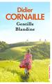 GENTILLE BLANDINE//TERRES DE FRANCE/PRESSES CITE/