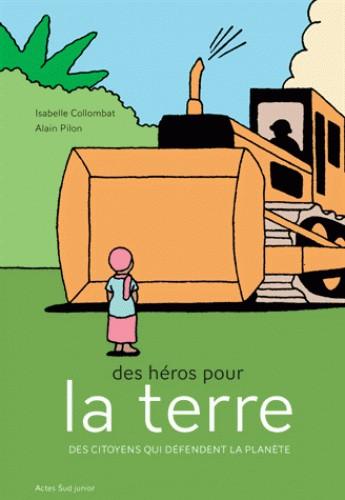 DES HEROS POUR LA TERRE//ASJ - DOCUMENTAIRES/ACTES SUD/