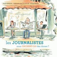 LES JOURNALISTES NOUS CACHENT-ILS DES CHOSES ?//ASJ - DOCUMENTAIRES/ACTES SUD/