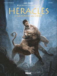 HERACLES - TOME 01/1/LA SAGESSE DES MYTHES/GLENAT/HERACLES