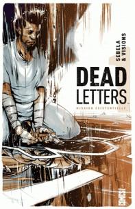 DEAD LETTERS - TOME 01/1/COMICS/GLENAT COMICS/DEAD LETTERS