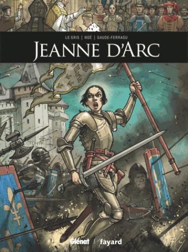 JEANNE D'ARC//ILS ONT FAIT L'HISTOIRE/GLENAT/