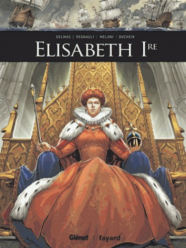 ELISABETH IERE//ILS ONT FAIT L'HISTOIRE/GLENAT/