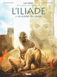 L'ILIADE - TOME 02/2/LA SAGESSE DES MYTHES/GLENAT/L'ILIADE