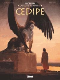 OEDIPE//LA SAGESSE DES MYTHES/GLENAT/
