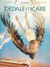 DEDALE ET ICARE//LA SAGESSE DES MYTHES/GLENAT/