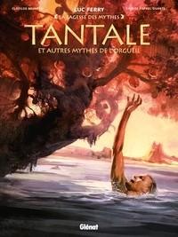 TANTALE ET AUTRES MYTHES DE L'ORGUEIL//LA SAGESSE DES MYTHES/GLENAT/