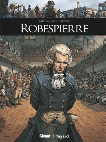 ROBESPIERRE//ILS ONT FAIT L'HISTOIRE/GLENAT/
