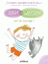 SAM & WATSON ONT DU COURAGE/SAM/SAM & WATSON/GLENAT JEUNESSE/SAM & WATSON
