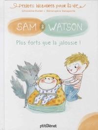 SAM & WATSON, PLUS FORTS QUE LA JALOUSIE !/SAM/SAM & WATSON/GLENAT JEUNESSE/SAM
