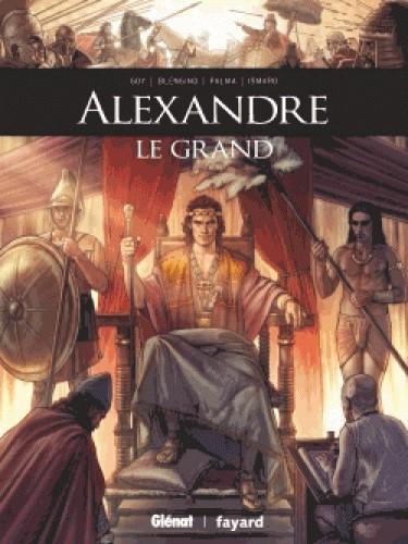 ALEXANDRE LE GRAND//ILS ONT FAIT L'HISTOIRE/GLENAT/