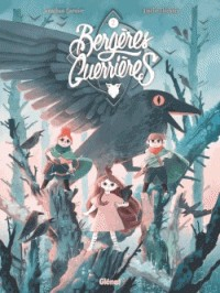BERGERES GUERRIERES - TOME 02/2/TCHO !/GLENAT/BERGERES GUERRIERES