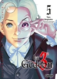 LE TROISIEME GEDEON - TOME 05/5/SEINEN/GLENAT/LE TROISIEME GEDEON