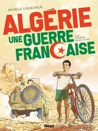 ALGERIE, UNE GUERRE FRANCAISE - TOME 01/1/24X32/GLENAT/ALGERIE, UNE GUERRE FRANC