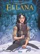 ELLANA - TOME 06/6/24X32/GLENAT/ELLANA