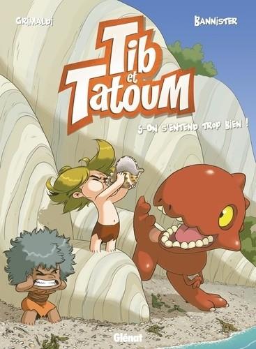 TIB ET TATOUM - TOME 05/5/TCHO !/GLENAT/TIB ET TATOUM